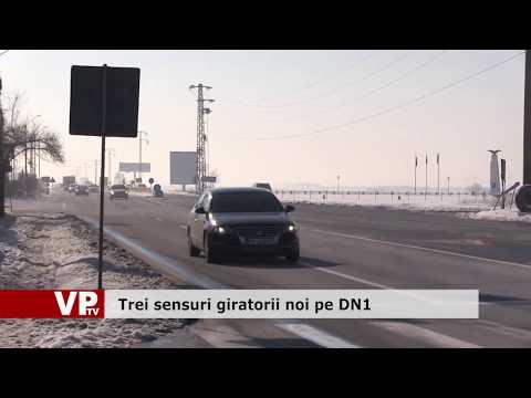 Trei sensuri giratorii noi pe DN1
