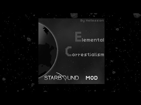 STARBOUND Elemental Correstialism mod ep 1: Gas Planets