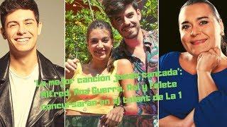 'La Mejor Canción Jamás Cantada': Alfred, Ana Guerra, Roi Y Falete Concursarán En El Talent De La 1