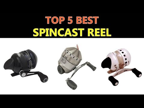 Best Spincast Reel 2018