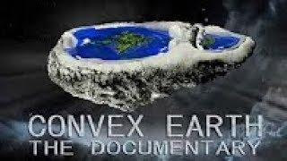 Выпуклая Земля / Terra Convexa. Фильм о реальной форме Земли (2018)