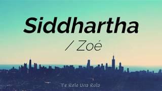 Siddhartha, Zoé   La Ciudad (Cap. 6) (Letra)