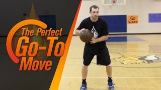 Your Perfect Go-To Move with NBA Skills Coach Drew Hanlen