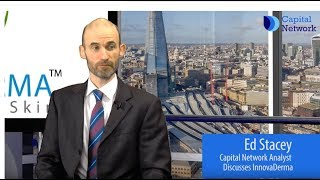 capital-network-s-analyst-ed-stacey-on-innovaderma-s-strong-growth-drivers-being-ready-to-kick-in-26-02-2019