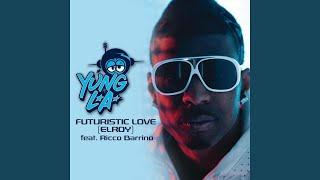 Futuristic Love (Edited)