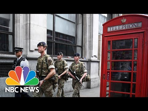 Military Deployed On London Streets After U.K. Raises Terror Threat | NBC News