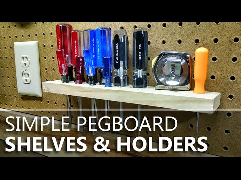 Build Custom Pegboard Tool Holders To Organise Your Wall