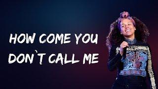Alicia Keys - How Come You Don't Call Me (Lyrics)