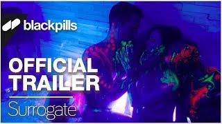 Surrogate - Official Trailer [HD] | blackpills