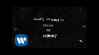 Ed Sheeran - Way To Break My Heart (feat. Skrillex) [Official Lyric Video]