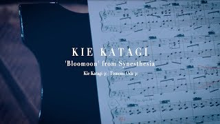 Kie Katagi | Bloomoon | with Tomomi Oda (Official Music Video)