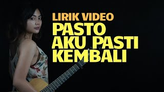 Download lagu Aku Pasti Kembali Pasto Tami Aulia Mp3