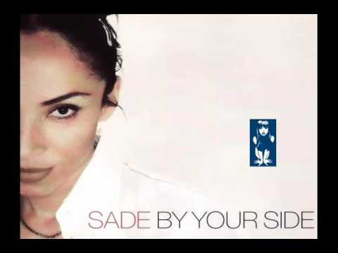 Sade - By Your Side [Naked Music Mix] [Produced By Blue Six] Mp3