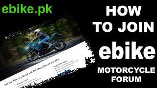 Motorcycle Forum for Bike Riders | Join ebike Forum Community | ebike.pk