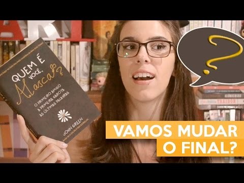 VAMOS MUDAR O FINAL? | Admirável Leitor