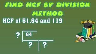 HCF by Division Method of 3 Numbers, HCF by Division Method in Urdu