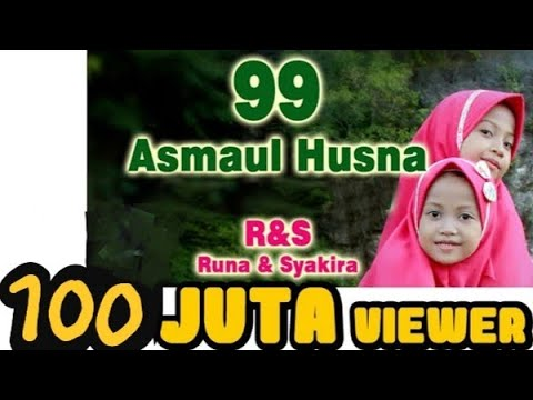 RUNA & SYAKIRA - 99 Asmaul Husna - Gerak Dan Lagu [official Music Video] Mp3