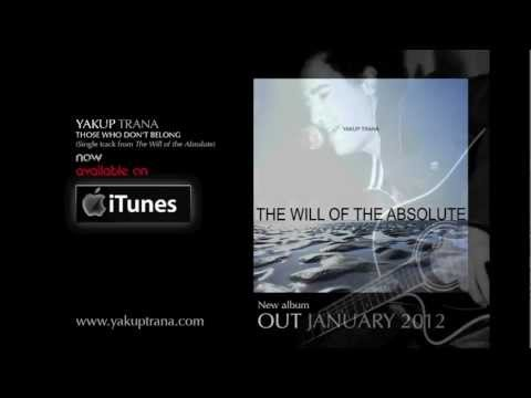 Yakup Trana - Those Who Don't Belong single release