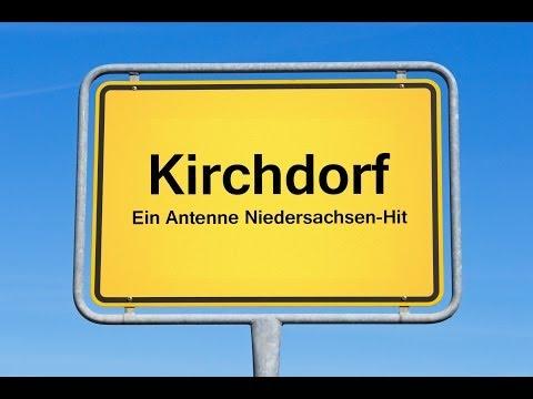Kirchdorf - ein Antenne Niedersachsen-Hit
