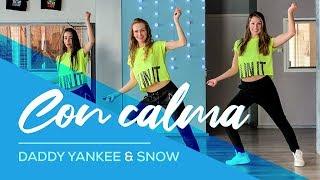 Daddy Yankee & Snow   Con Calma   Easy Fitness Dance Video   Baile   Choreography  Coreo