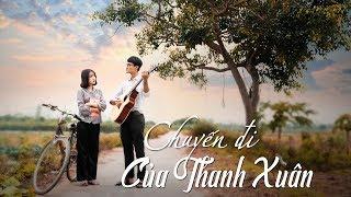 Phim Ca Nhạc - Chuyến Đi Của Thanh Xuân - Từ Đó,  Mình Yêu Từ Bao Giờ Cover | Huhi TV