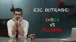 EIC Outrage India Vs Alcohol