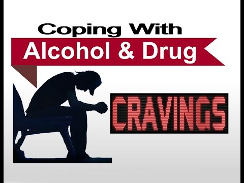 Coping With Alcohol And Drug Cravings