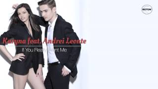 Karyna feat. Andrei Leonte - If You Really Want Me (lyric video)