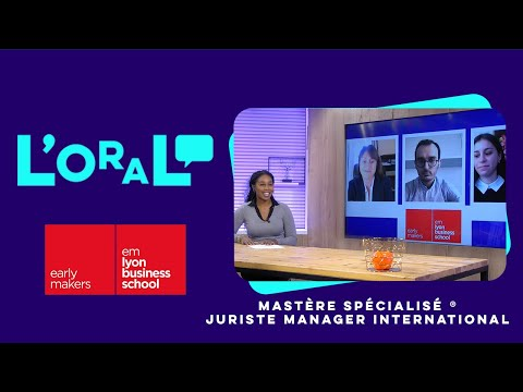 L'oral : MS juriste manager international