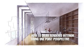 How To Draw Rendered Interior - Using One Point Perspective