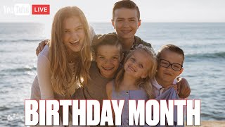 BIRTHDAY MONTH LIVE! CELEBRATING FIVE BIRTHDAYS IN ONE MONTH?! 🎁