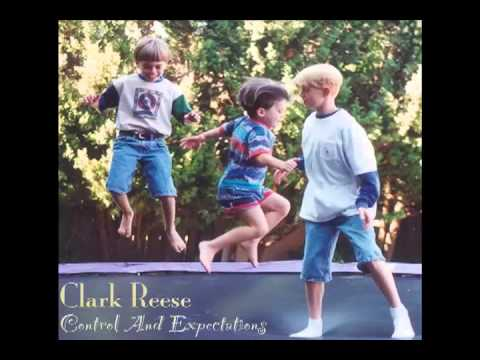 CLARK REESE - You Got It Right