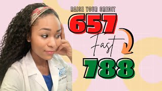 5 TIPS TO RAISE YOUR CREDIT SCORE FAST   HOW I WENT FROM 657 TO 788 CREDIT SCORE   NURSE AISHAH