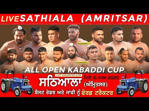 Sathiala (Amritsar) All Open Kabaddi Cup 15 Mar 2020