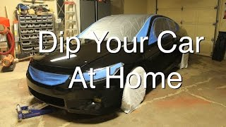 How To Dip Your Car At Home (Part 1)
