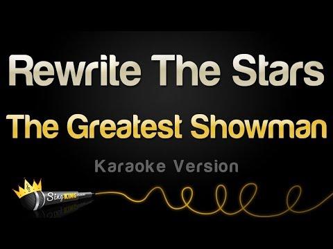 The Greatest Showman - Rewrite The Stars (Karaoke Version)