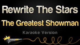 The Greatest Showman   Rewrite The Stars (Karaoke Version)