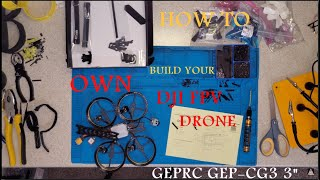 The Definitive Guide to DJI FPV Drones | GEPRC GEP-CG3 3 Inch DJI FPV Build + Walkthrough Build