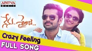 Crazy Feeling Full Song || Nenu Sailaja Songs || Ram, Keerthy Suresh, Devi Sri Prasad