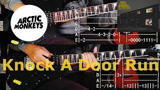 KNOCK A DOOR RUN - ARCTIC MONKEYS (GUITAR TAB TUTORIAL AND COVER)
