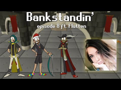 Bankstandin' | Episode 8 ft. Flutten
