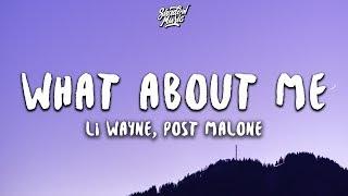 Lil Wayne   What About Me (Lyrics) Ft. Post Malone