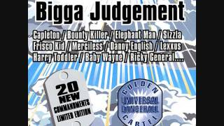 Bigga Judgement Riddim Mix (2001) By DJ.WOLFPAK