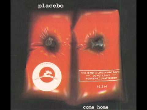Placebo - Come Home (Original Version)