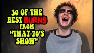 """30 Of The Best Burns From """"That 70's Show"""""""