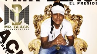 Te Dare Tiempo (Audio)   Mr Black El Presidente ® (2014)