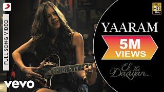 Yaaram Full Video - Ek Thi Daayan|Emraan, Kalki, Huma