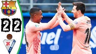 ملخص مباراة برشلونة و ايبار 2 : 2 ثنائية ميسي العالمية جنون الكرة