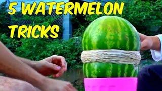 5 Watermelon Tricks