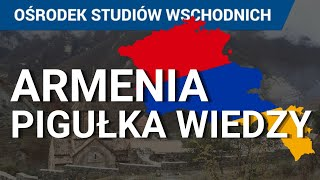 Armenia – co warto wiedzieć? Gospodarka, społeczeństwo, historia, polityka